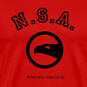 N.S.A.  We protect your Ass...29 hours of every da T-Shirts - Men's Premium T-Shirt