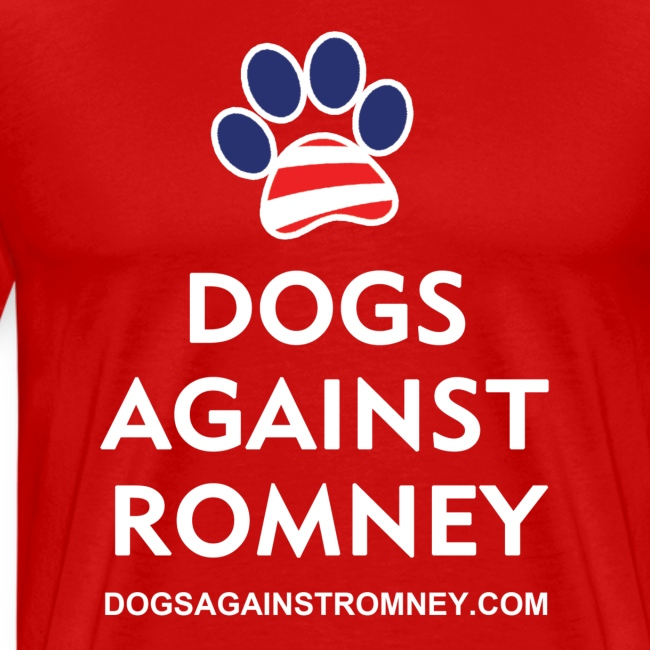 """Official Dogs Against Romney """"Paw"""" Big Man's T-Shirt"""