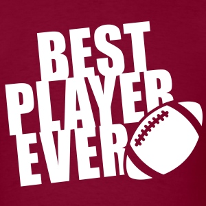 BEST FOOTBALL PLAYER EVER T-Shirt WB - Men's T-Shirt