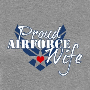 Patriotic Proud Air Force Wife Insignia - Women's Premium T-Shirt