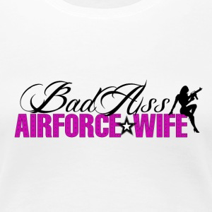 BadAss Air Force Wife - Women's Premium T-Shirt