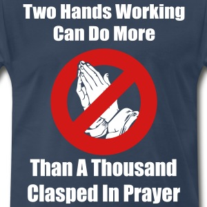 Two Hands Working... T-Shirts - Men's Premium T-Shirt