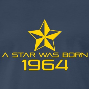 Birthday-Shirt - A Star was born 1964 T-Shirts - Men's Premium T-Shirt