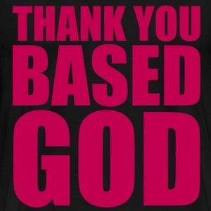 Thank You Based God T-Shirts - Men's Premium T-Shirt