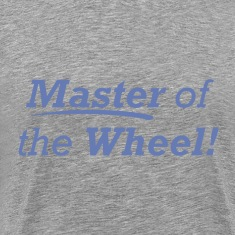 Master of the Wheel!