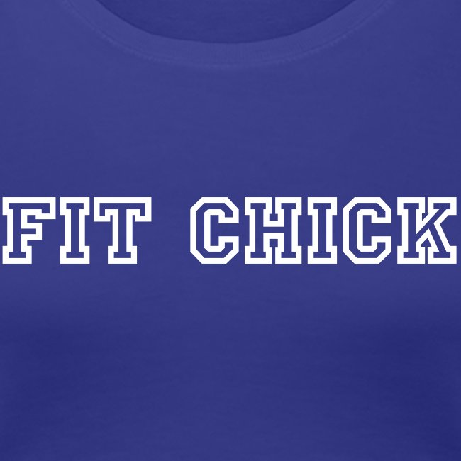 Fit Chick  Classic Fit T-Shirt