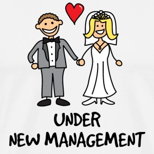 Wedding - Under New Management T-Shirts - Men's Premium T-Shirt