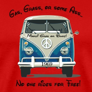 Gas, Grass, or some Ass...no one rides for free! T-Shirts - Men's Premium T-Shirt