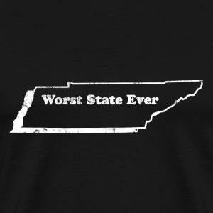 TENNESSEE - WORST STATE EVER T-Shirts - Men's Premium T-Shirt