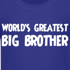 World's greatest big brother
