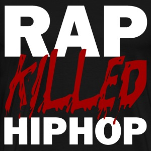 RAP KILLED HIP HOP WHITE T-Shirts - Men's Premium T-Shirt