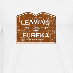 Now Leaving Eureka (Distressed) - Eureka | Robot P - Men's Premium T-Shirt