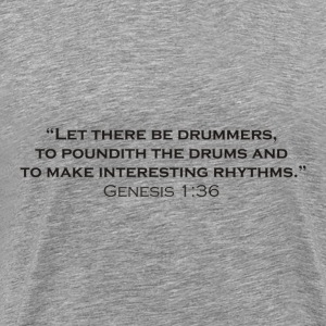 The Creation of Drummers - Men's Premium T-Shirt