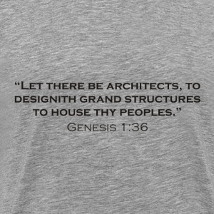 The Creation of Architects - Men's Premium T-Shirt