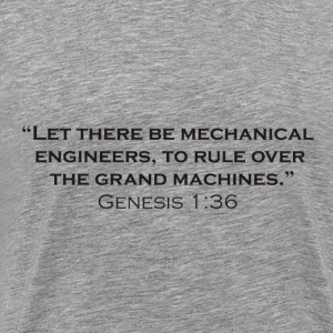 The Creation of Mechanical Engineers - Men's Premium T-Shirt