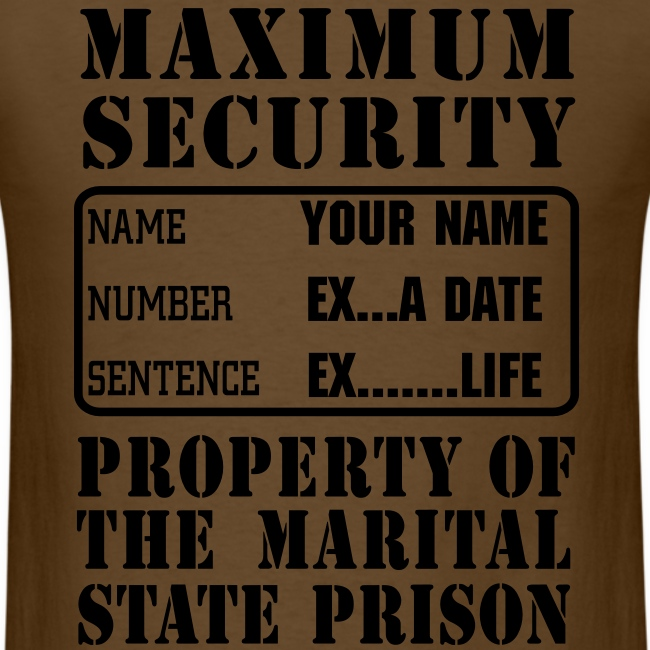Prisoner, Marriage State Prison, personalize for bachelor / bachelorette / anniversary parties