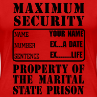 Design ~ Prisoner, Marriage State Prison, personalize for bachelor / bachelorette / anniversary parties
