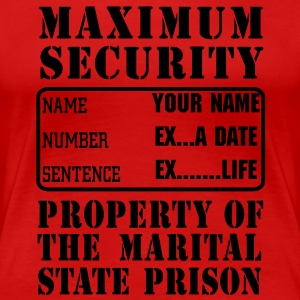 Prisoner, Marriage State Prison, personalize for bachelor / bachelorette / anniversary parties  - Women's Premium T-Shirt