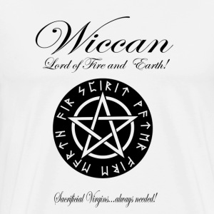 WICCAN Lord of Fire and Earth! Version II T-Shirts - Men's Premium T-Shirt