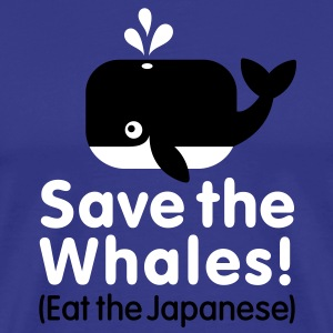 Save the Whales! Eat the Japanese T-Shirts - Men's Premium T-Shirt
