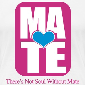 MATE RIGHT SIDE - Women's Premium T-Shirt
