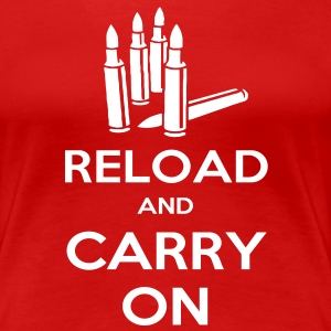 Reload and Carry On Women's T-Shirts - Women's Premium T-Shirt