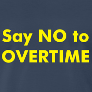 Design ~ Say NO to OVERTIME