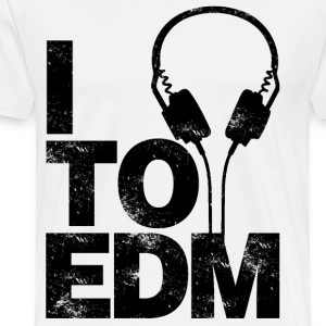 I Listen To EDM - Men's Premium T-Shirt