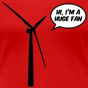 Huge Fan Women's T-Shirts - Women's Premium T-Shirt