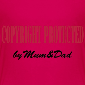 copyright protected by mum and dad Baby & Toddler Shirts - Toddler Premium T-Shirt