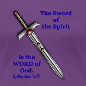 Women's Tee - The Sword of the Spirit - Women's Premium T-Shirt