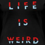 Design ~ Girl's LIFE IS WEIRD