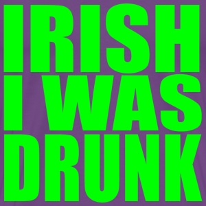 Irish I Was Drunk T Shirt - Men's Premium T-Shirt