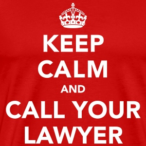 Keep Calm And Call Your Lawyer T-Shirts - Men's Premium T-Shirt