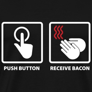 Push Button. Receive Bacon. - Men's Premium T-Shirt