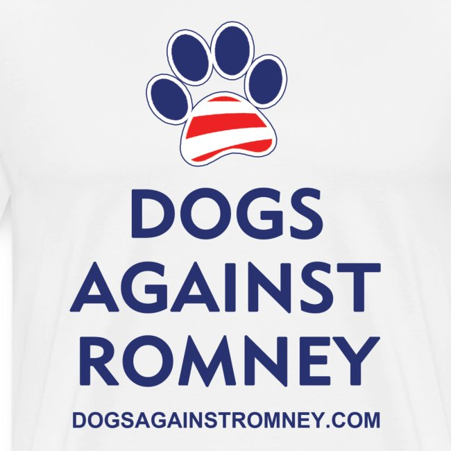 "Official Dogs Against Romney ""Paw"" Big Man's T-Shirt"