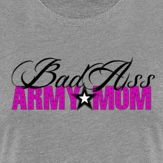 BAD ASS Army Mom