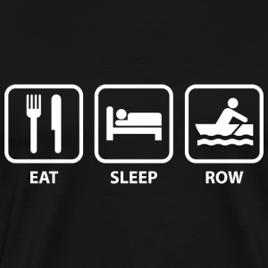 Eat Sleep Row - Men's Premium T-Shirt