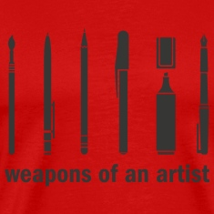 Weapons of an Artist!