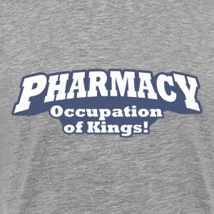 Pharmacy – Occupation of Kings - Men's Premium T-Shirt