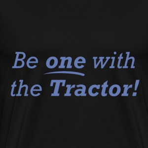 Be one with the tractor!  - Men's Premium T-Shirt