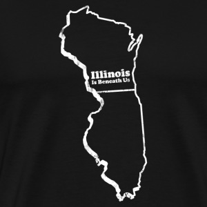 WISCONSIN - ILLINOIS IS BENEATH US T-Shirts - Men's Premium T-Shirt