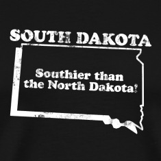 SOUTH DAKOTA STATE SLOGAN T-Shirts