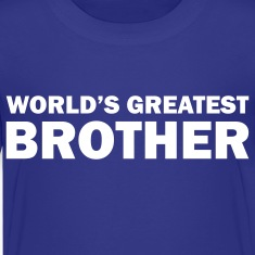 World's greatest brother