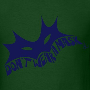 don_t_wear_a_mask_dit T-Shirts - Men's T-Shirt