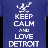Design ~ Keep Calm And Love Detroit