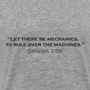 Let there be Mechanics! - Men's Premium T-Shirt