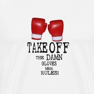Gloves off - Men's Premium T-Shirt