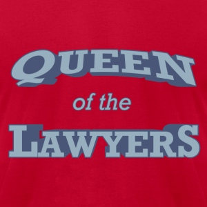 Queen of the Lawyers - Men's T-Shirt by American Apparel