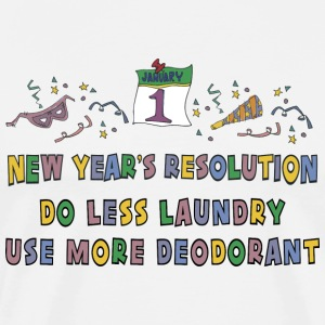New Year's Resolution Do Less Laundry Use More Deordorant T-Shirt - Men's Premium T-Shirt